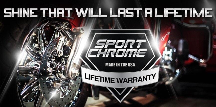 Sport Chrome Lifetime Warranty